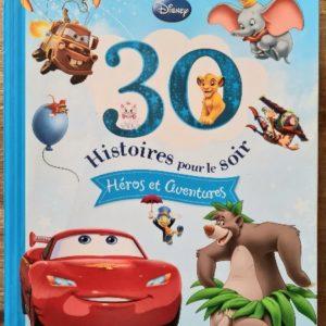Livre jeunesse 30 histoires Disney pour le soir vendu par Rêves de Fil.