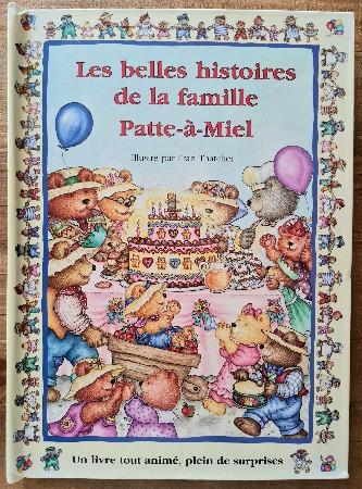 Livre jeunesse les belles histoires de la famille Patte-à-Miel vendu par Rêves de Fil.